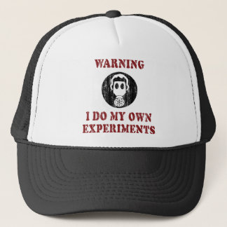 Ich tue meine eigenen Experimente - lustigen Truckerkappe