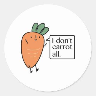 Ich tue nicht Karotte alle Runder Aufkleber
