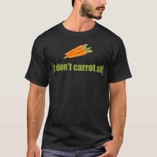 Ich tue nicht Karotte alles lustige T-Shirt