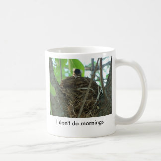 Ich tue nicht Morgen, schlafendes Baby Robin Kaffeetasse