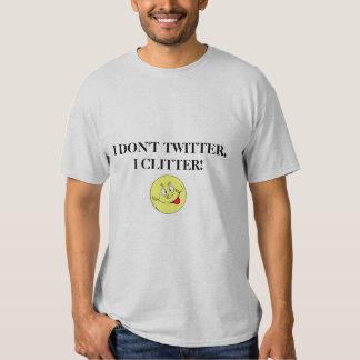 ICH TUE NICHT TWITTER, I CLITTER! w/Funny Gesicht Tshirt