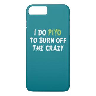 Ich tue PiYo, um das VERRÜCKTE aufzubrauchen iPhone 8 Plus/7 Plus Hülle