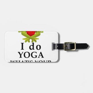 ich tue Yoga, welches s Ihr SuperPower Kofferanhänger