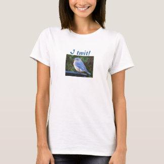 Ich twit! Drossel-Shirt T-Shirt