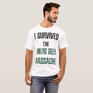 Ich überlebte das Bowling- Greenmassaker-Shirt T-Shirt