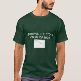 ICH ÜBERLEBTE DEN ZUSAMMENBRUCH AUF LAGERvon 2008 T-Shirt