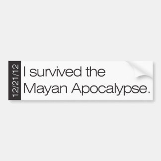 Ich überlebte die MayaApokalypse 12/21/12 Autoaufkleber