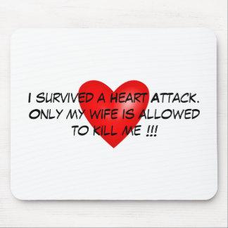 Ich überlebte einen Herzinfarkt Mousepad