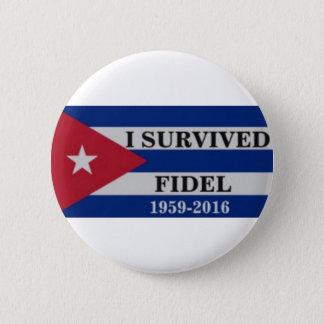 Ich überlebte Fidel Runder Button 5,1 Cm