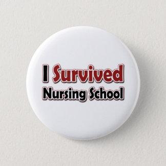 Ich überlebte Krankenpflege-Schule Runder Button 5,7 Cm
