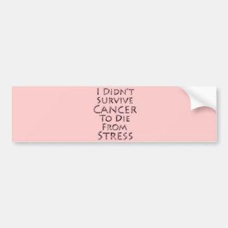 Ich überlebte Krebs nicht zu die rosa Druck Autoaufkleber