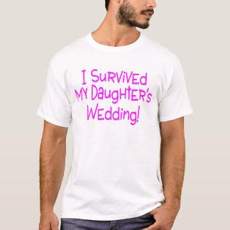 Ich überlebte meine Töchter, die Rosa Wedding sind T-Shirt