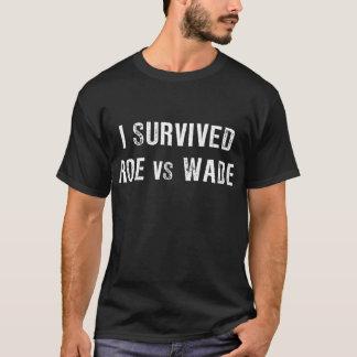 Ich überlebte Rogen gegen Furt T-Shirt