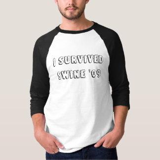 Ich überlebte Schweine '09 T-Shirt