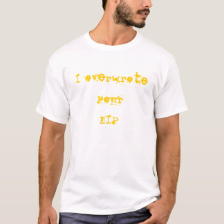 Ich überschrieb Ihr EIP (Frauen) T-Shirt