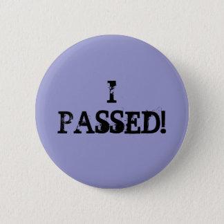 Ich überschritt! runder button 5,1 cm