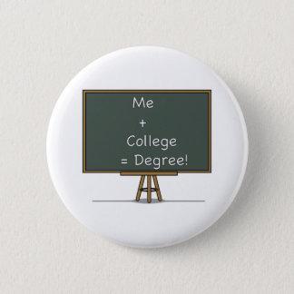 Ich + Uni = Grad-Knopf Runder Button 5,1 Cm