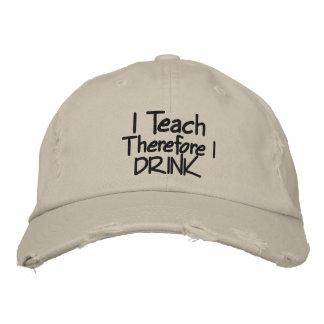 Ich unterrichte deshalb MICH TRINKE Hut