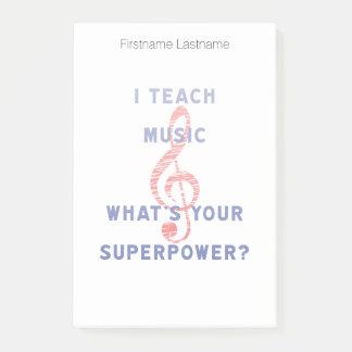 Ich unterrichte Musik, was Ihre Supermacht ist Post-it Klebezettel