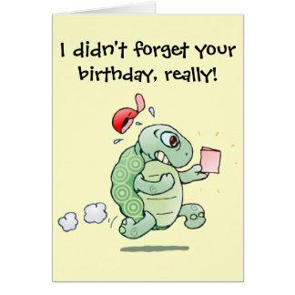 Ich vergaß nicht Ihren Geburtstag, wirklich! Grußkarten
