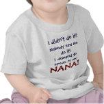 Ich verlange, mit meinem Nana-T - Shirt zu spreche