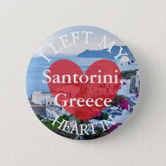 Ich verließ mein Herz an Santorini Griechenland Runder Button 5,1 Cm