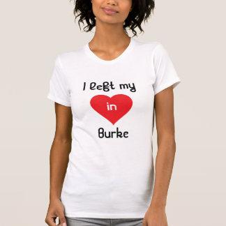 Ich verließ mein Herz in Burke T-Shirt