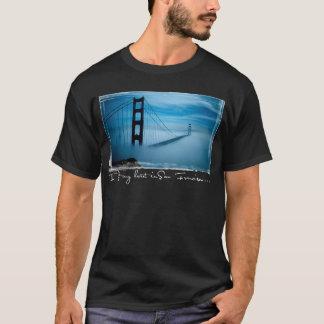 Ich verließ mein Herz in San Francisco… T-Shirt
