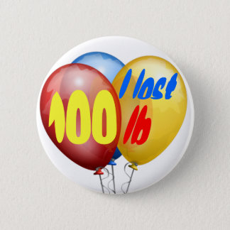 Ich verlor 100 Pfund Runder Button 5,7 Cm
