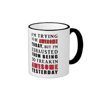 Ich versuche, fantastische Tag-Tasse zu sein Ringer Tasse