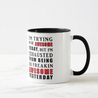 Ich versuche, fantastische Tag-Tasse zu sein Tasse
