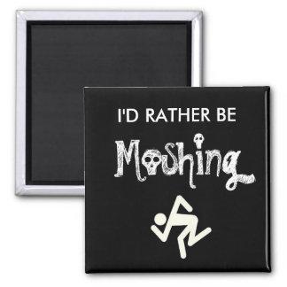 Ich vielmehr Moshing Quadratischer Magnet