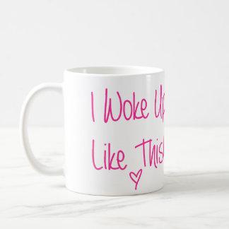 Ich wachte so auf kaffeetasse