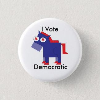 Ich wähle demokratisches runder button 3,2 cm