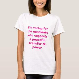 Ich wähle für die friedliche Übertragung des T-Shirt
