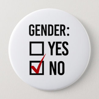 Ich wähle kein Geschlecht - - Runder Button 10,2 Cm