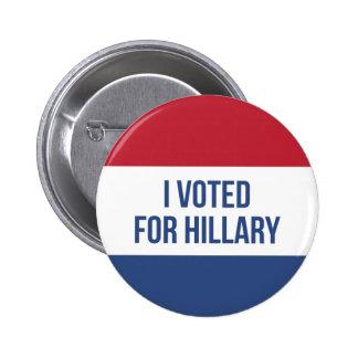 Ich wählte für Hillary-Wahl-Knopf Runder Button 5,7 Cm