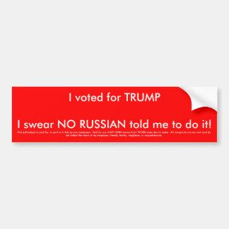 Ich wählte für Trumpf und nicht sagte Russe mir zu Autoaufkleber