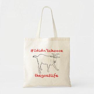 Ich wählte nicht den Ziegen-Leben-lustigen Tragetasche