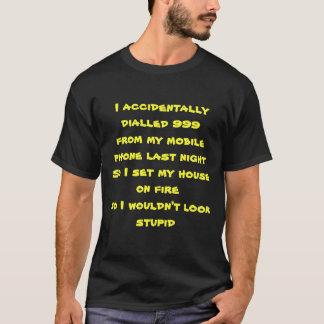 Ich wählte T - Shirt versehentlich 999