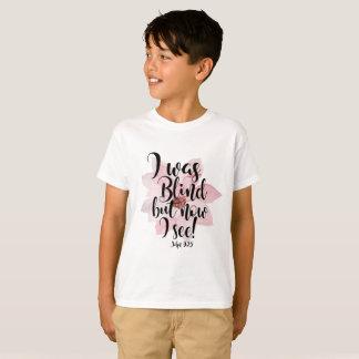Ich war blind, aber jetzt sehe ich T-Shirt