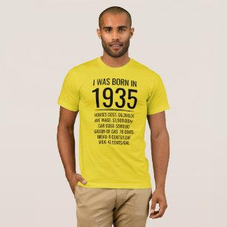 Ich war im Jahre 1935 geboren T-Shirt