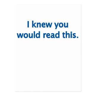Ich weiß, dass Sie lesen würden Postkarte