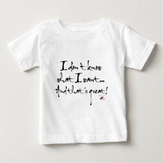 Ich weiß nicht, was ich will baby t-shirt