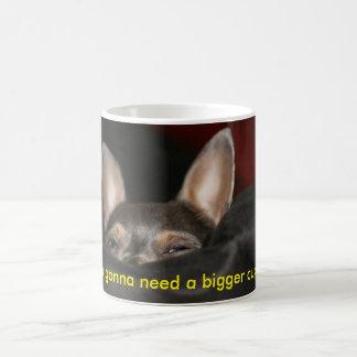 Ich werde eine größere Schale benötigen! Kaffeetasse