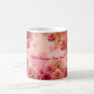 Ich werde immer Liebe Sie Tasse