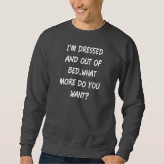 Ich werde und aus Bett heraus gekleidet Sweatshirt