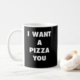 Ich will eine Pizza Sie lustiger Kaffeetasse