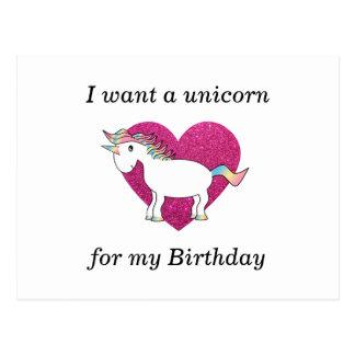 Ich will einen Unicorn für meinen Geburtstag Postkarte