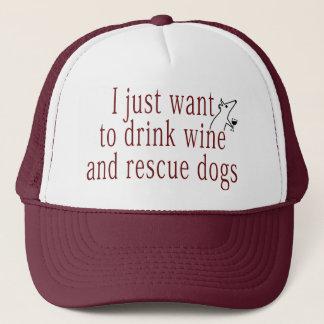 Ich will gerade, um Wein zu trinken und Hunde zu Truckerkappe